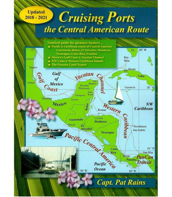 Cruising Ports The Central American Route (2018-2021)