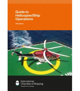 ICS Guide to Helicopter/Ship Operations (5th Edition 2021)