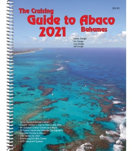 Cruising Guide to Abaco Bahamas (32nd Edition, 2021)