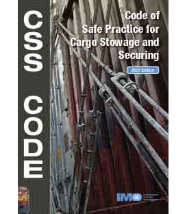 IMO IC292E Cargo Stowage & Securing (CSS) Code, 2021 Edition