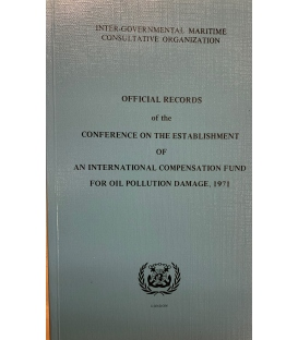 IMO I423E Off. Records of the Conf. on the Establishment of an Intl. Compensation Fund for Oil Pollution Damage, 1971 (1978)