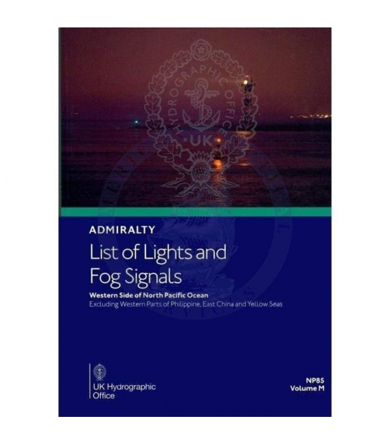 NP85 Admiralty List of Lights and Fog Signals Volume M: Western side of North Pacific Ocean, 2nd Edition, 2021