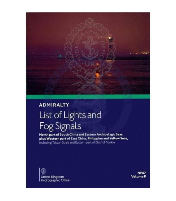 NP87 Admiralty List of Lights and Fog Signals Volume P:  North part of South China and Eastern Archipelagic Seas, 2nd Ed, 2021